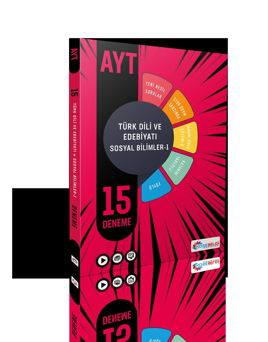 AYT 15 Türk Dili ve Edebiyatı / Sosyal Bilimler - 1 Branş Denemesi